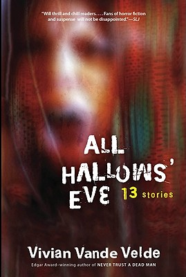 All Hallows' Eve By Vande Velde, Vivian