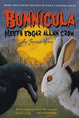 Bunnicula Meets Edgar Allan Crow By Howe, James/ Fortune, Eric (ILT)
